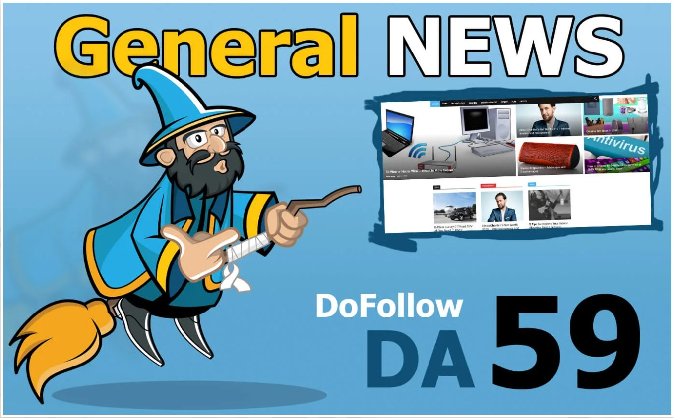 Guest Post On My DA 59 General News Blog With Dofollo...