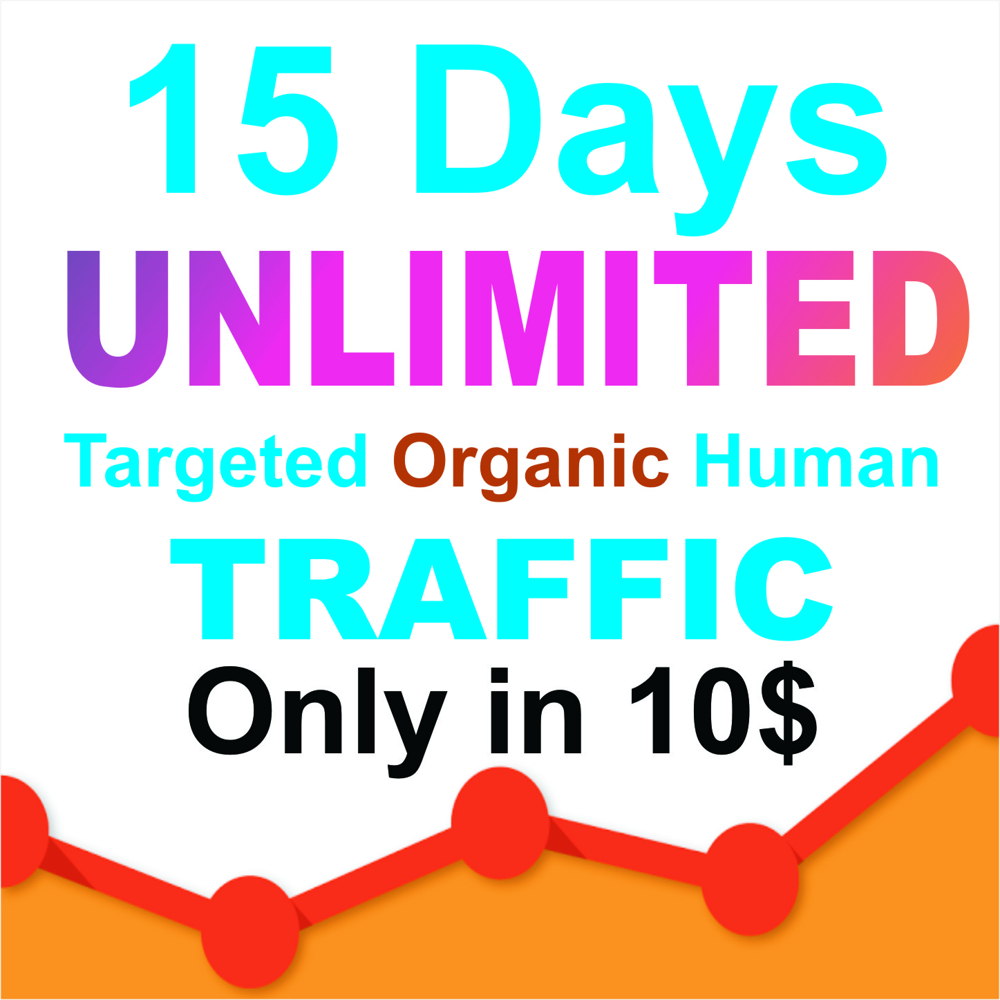 30 days UNLIMITED Keywords Targeted REAL HUMAN TRAFFIC