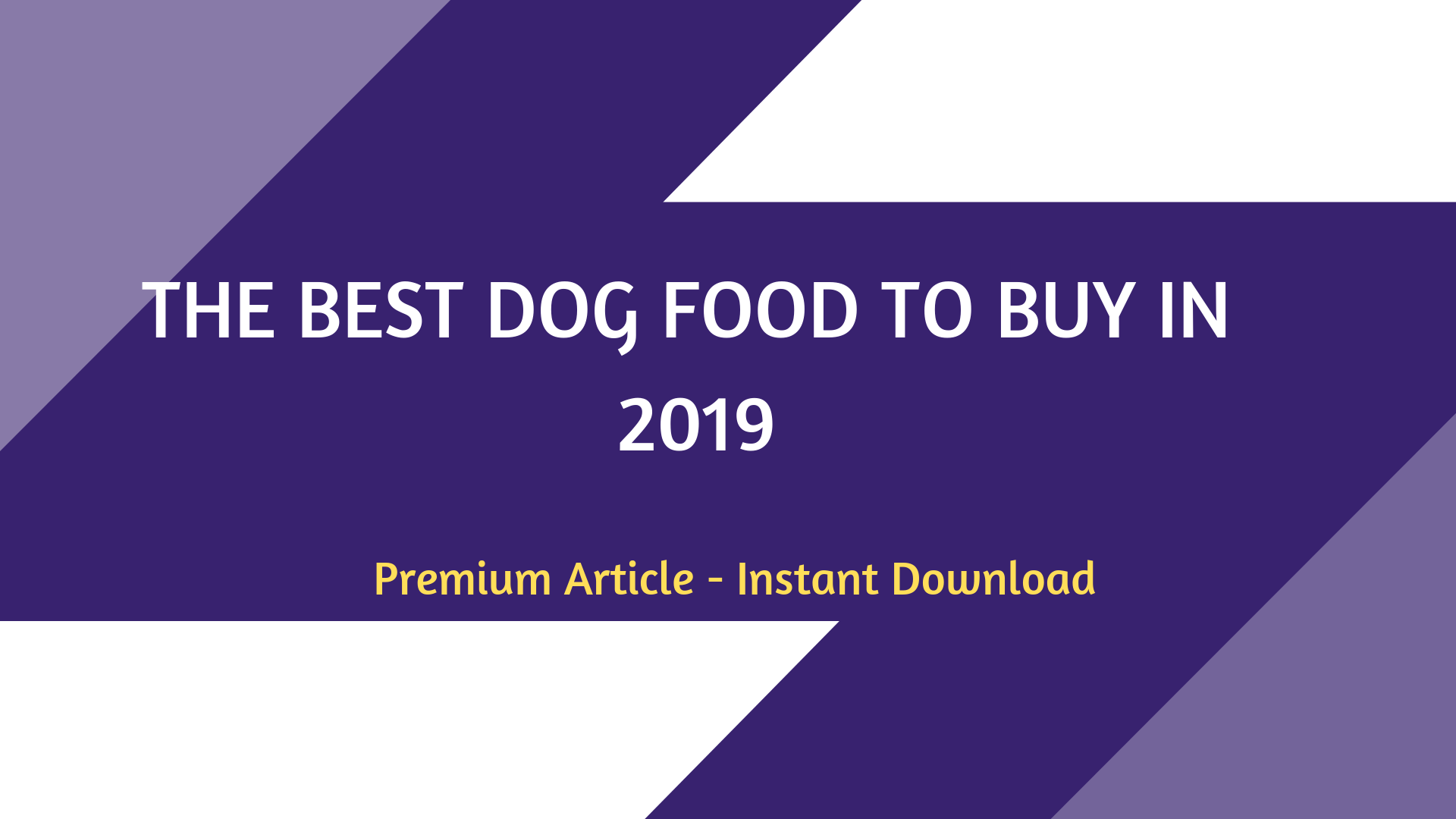 What Are The Best Dog Food in 2019