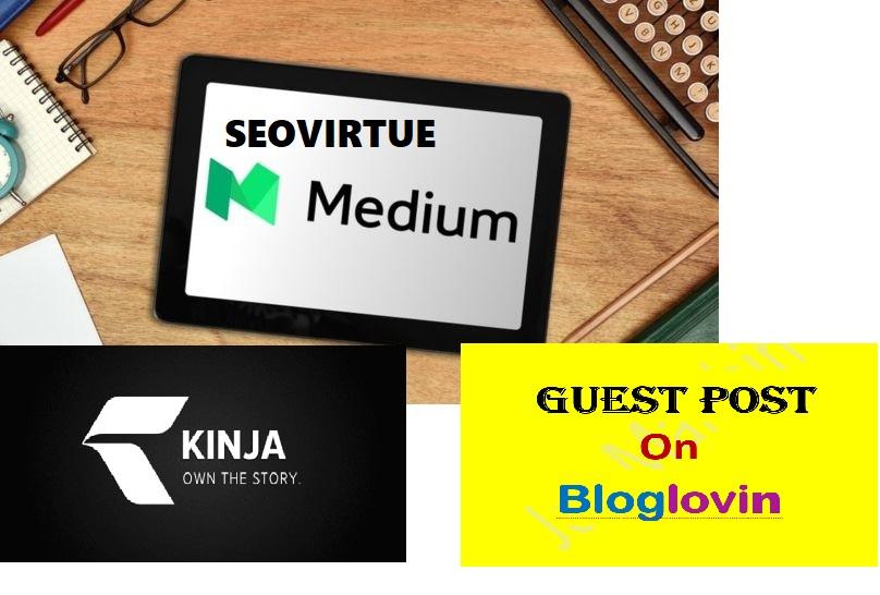 Guest Post On High PR High-Authority Sites Medium. com,  Kinja. com Or Bloglovin. com