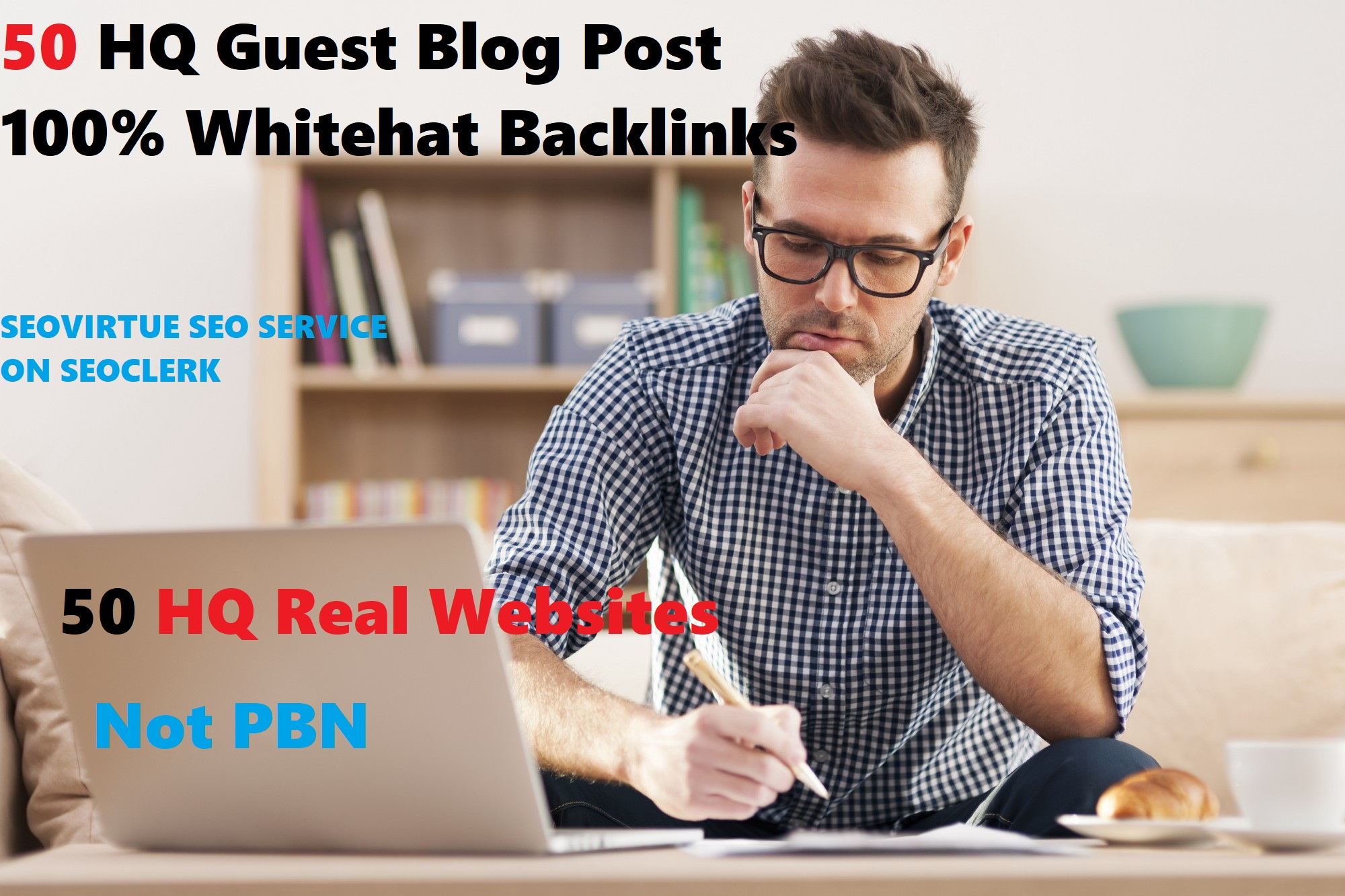 HQ Guest Post On 50 High DA/PA/PR Quality Real Websites Not PBN