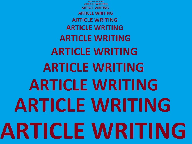 ARTICLE WRITING FOR ANY SUBJECT