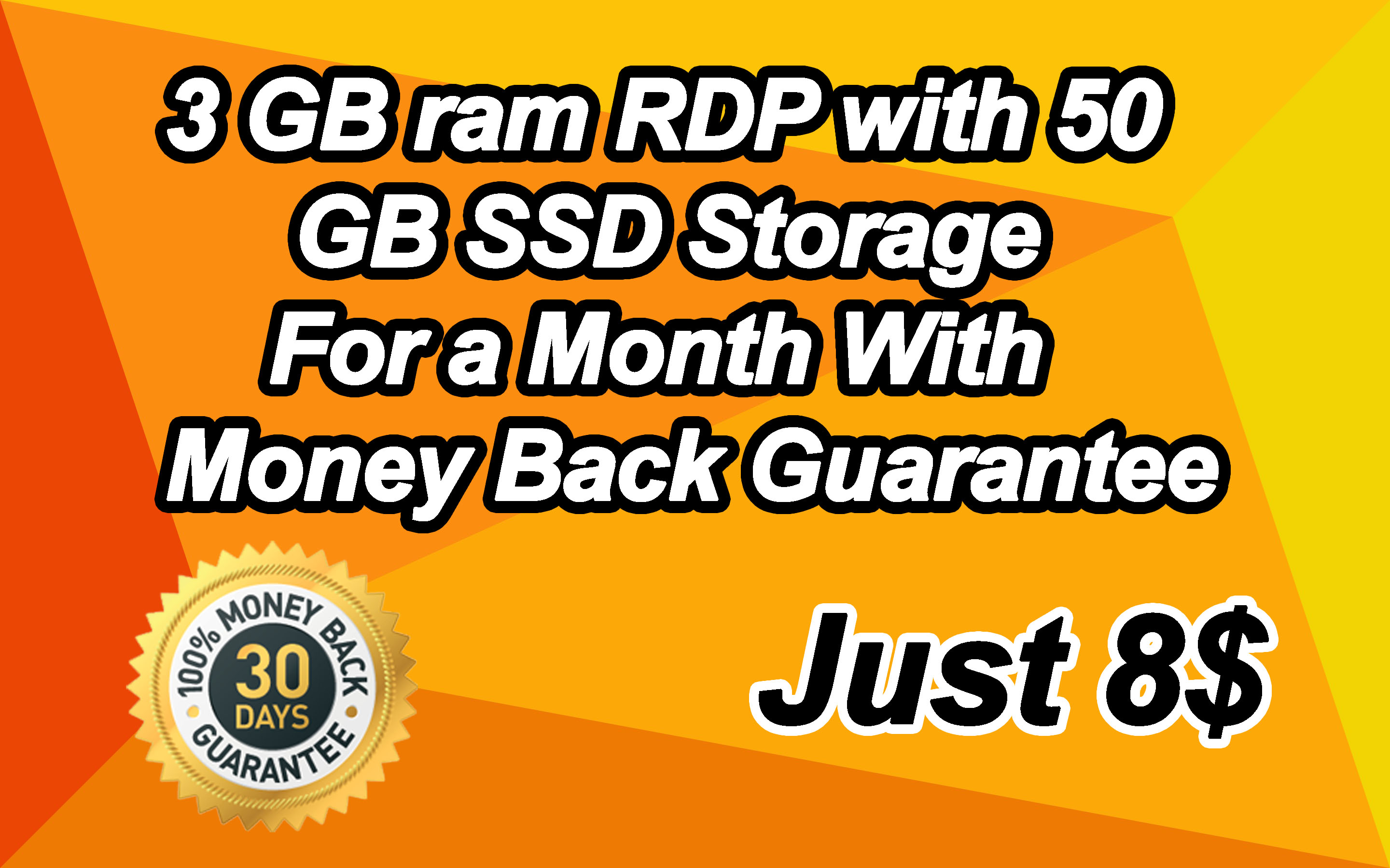 3 GB ram RDP with 50 GB SSD Storage For a Month With Money Back Guarantee