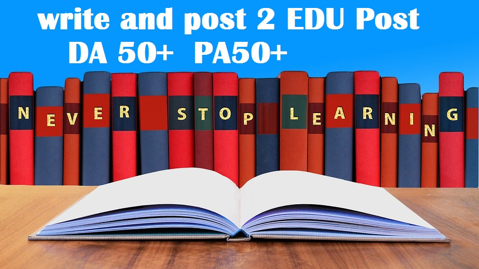 2x write and publish EDU guest posts DA 80+ with Dofollow links
