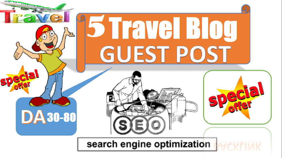 Publish 5 Travel guest posts on DA 30 to 80 websites Travel site Blog Post