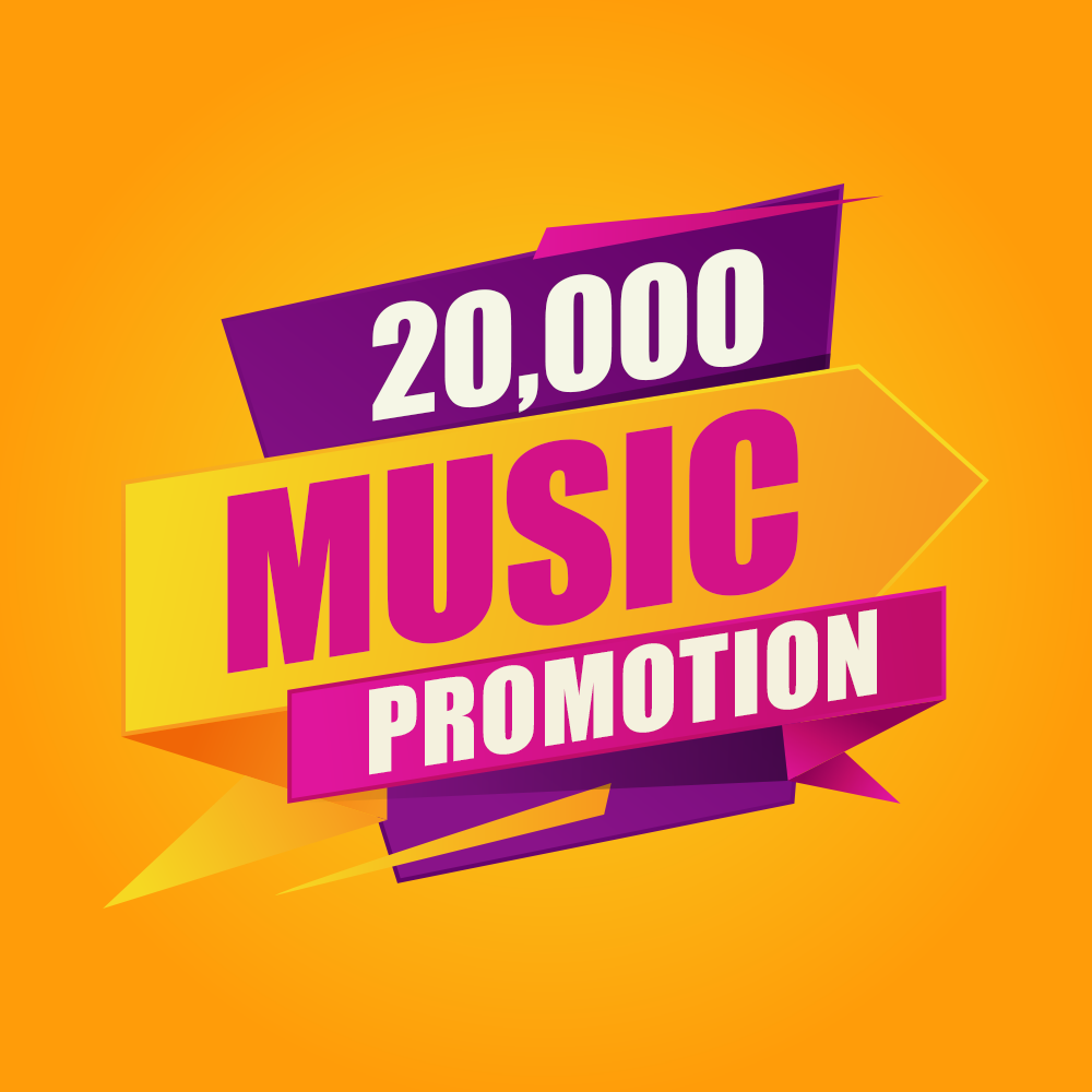 Twenty Thousand High Quality Organic Music Promotion