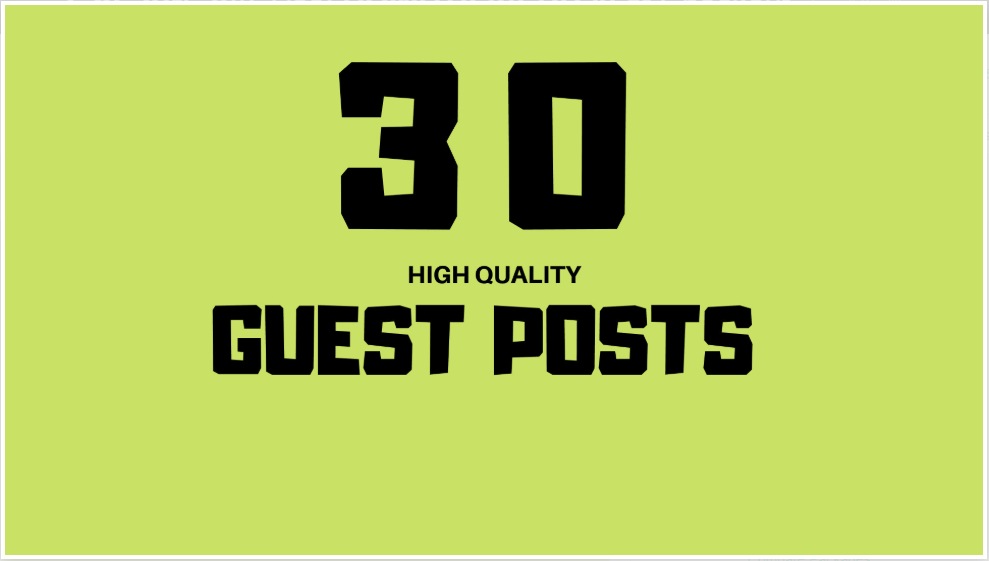 Do 30x High Quality Guest Post Or Blog Post On Unique...