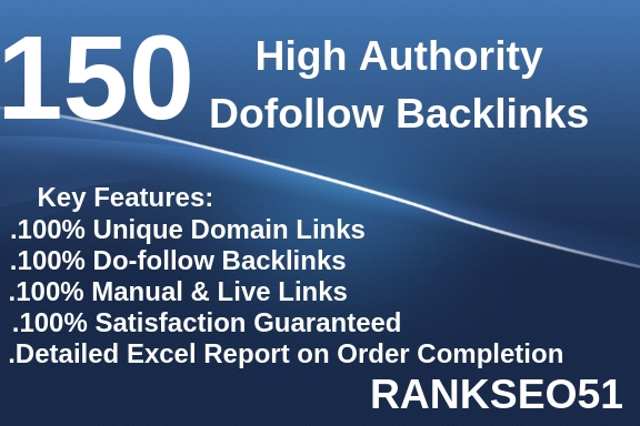 submit 150 high authority dofollow backlinks