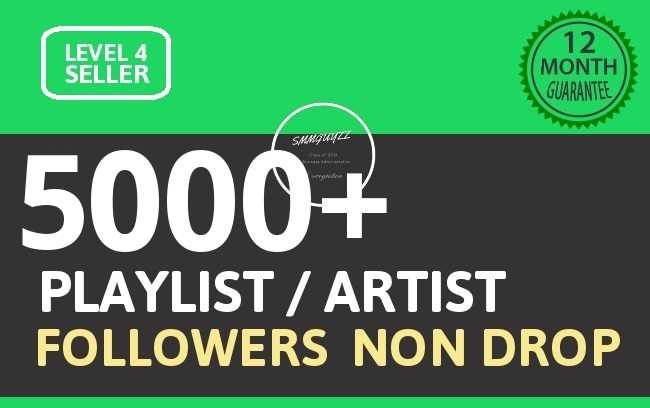 5000+ Playlist Artist Followers HQ Followers Stay Permanent