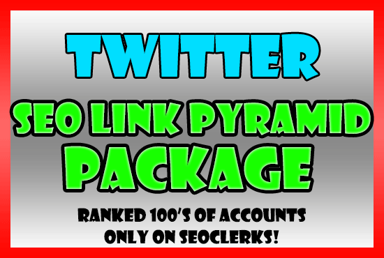 Twitter Link Pyramid SEO Ranking Package - Profile Promotion