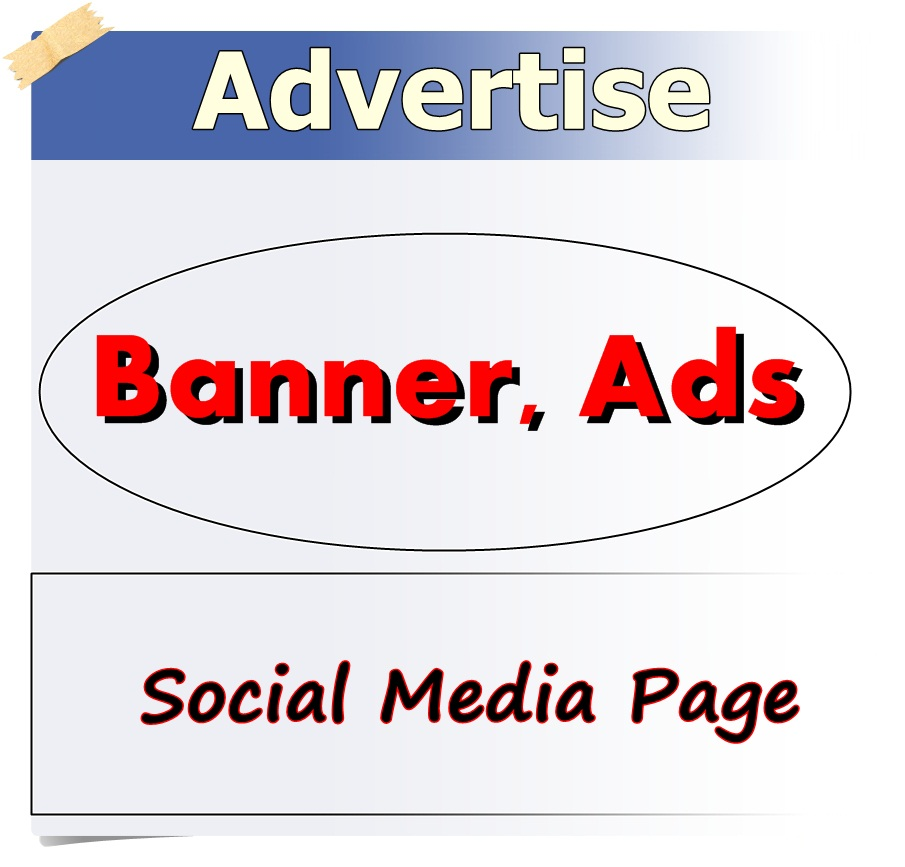 promote and advertise Banner, Ads and Social Media Page 3 Million Member