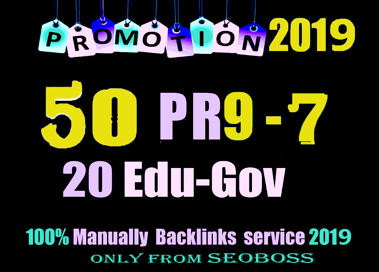Exclusive 70 Backlink Service-50 PR9 DA 80-100+20 EDU/GOV HighPR Backlink-Fire Your Google Ranking