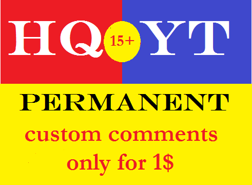 15+ permanent custom comments.