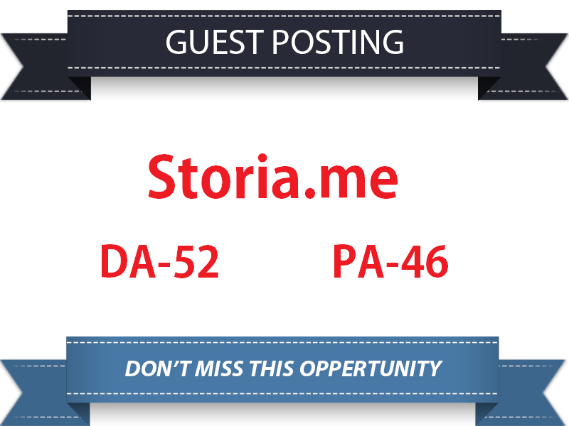Guest Post On Storia. me DA52+