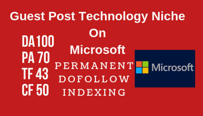 Guest Post Technology Niche On Microsoft. com Dof0llow DA100