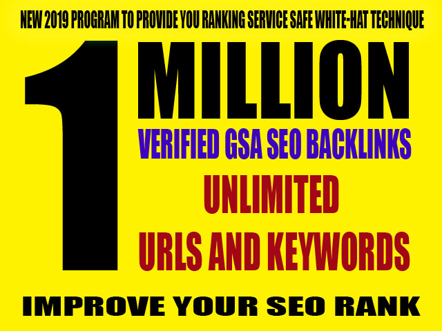 1 Million Verified GSA SEO Backlinks for Unlimited URLs & Keywords