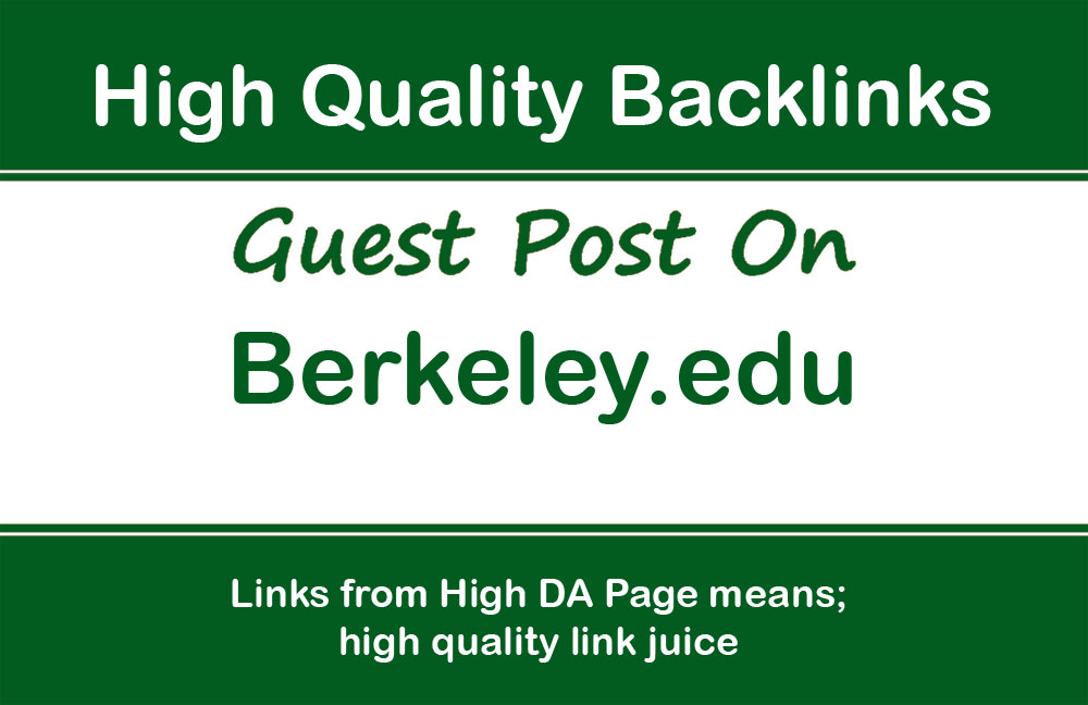 Publish a guest post on Berkeley - Berkeley. edu,  DA92
