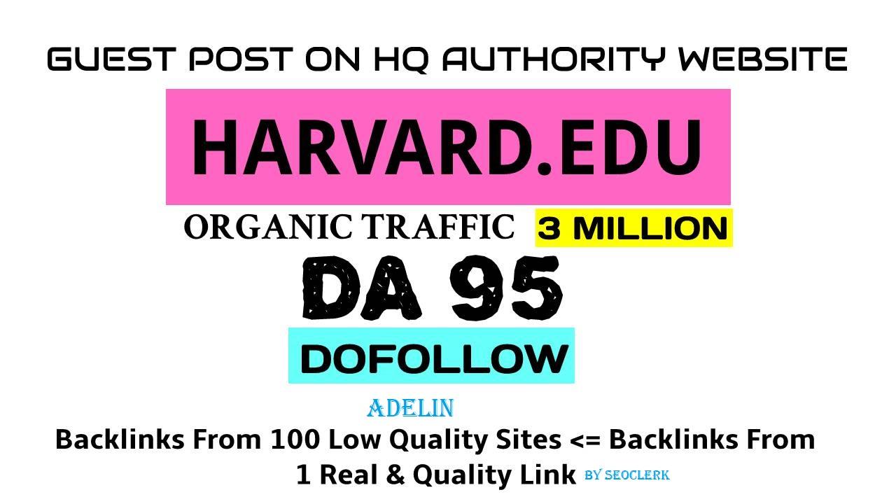 Write & Guest Post On My Harvard Edu University Blog harvard. edu, DA95