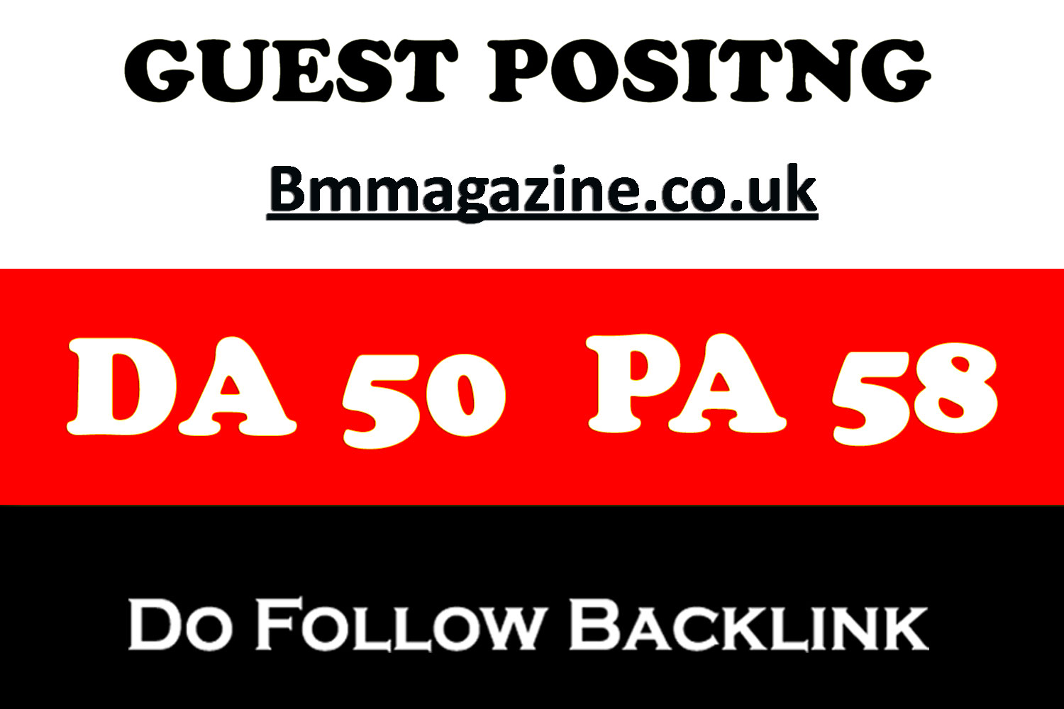 Write A Dof0llow Guest Post onUk Magazine Blog BmMagazine. co. uk DA50/PA58