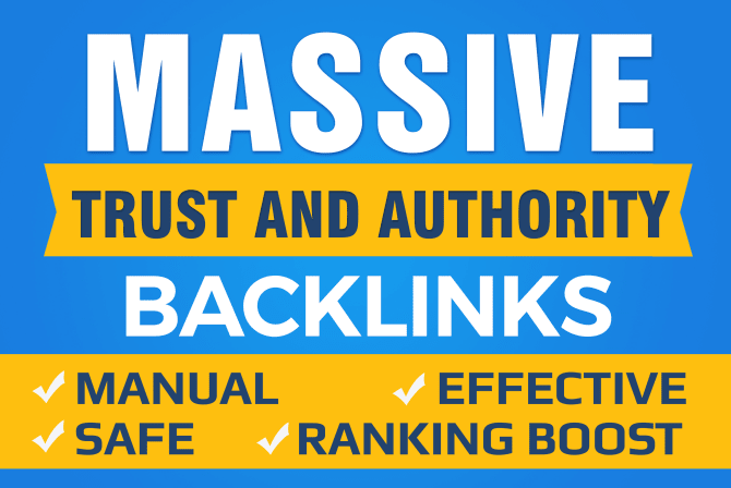 Do Google SEO With Manual High Authority Backlinks And Trust Links 100 SAFE White Hat and Manual
