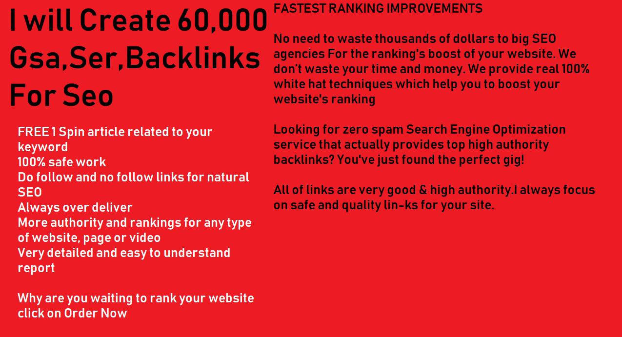 Create 60,000 Gsa, Ser, Backlinks For Seo Fastest Ranking in Google 20 High Quality+60k tier 2 Links