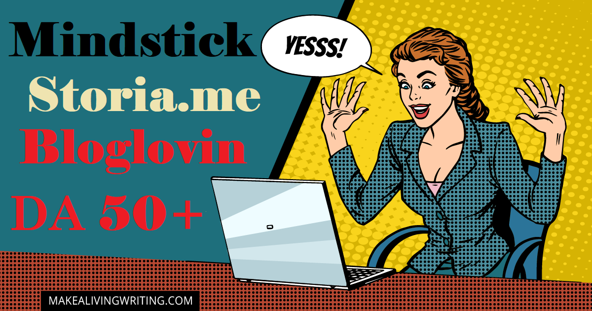 Write and Publish Post on Mindstick,  Storia and Bloglovin. com