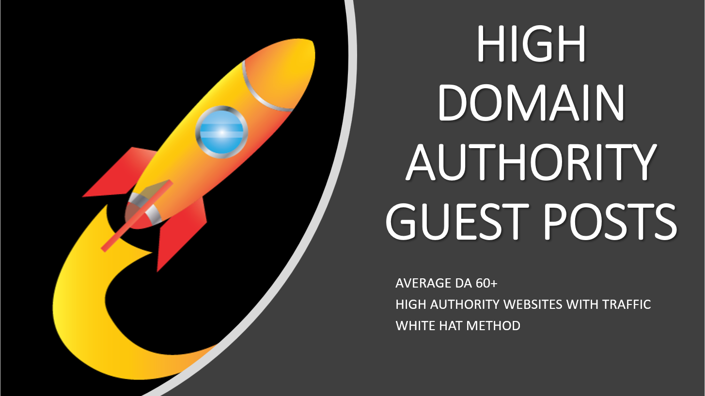 5 Guest Posts From High Domain Authority Websites- Average DA 60+