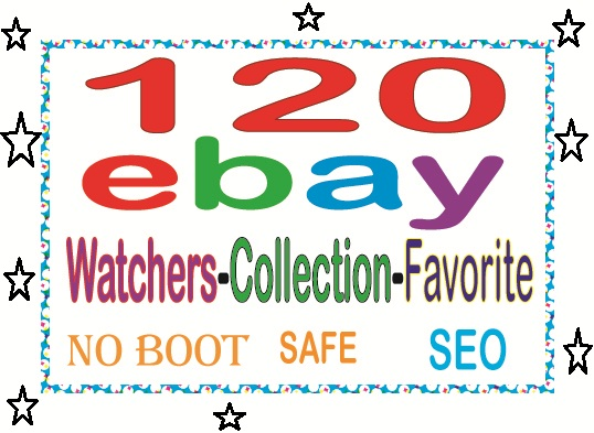 Do manually add 120 UK, USA, AU, CAD Ebay watchers & collection OR Favorite to Rank your SEO