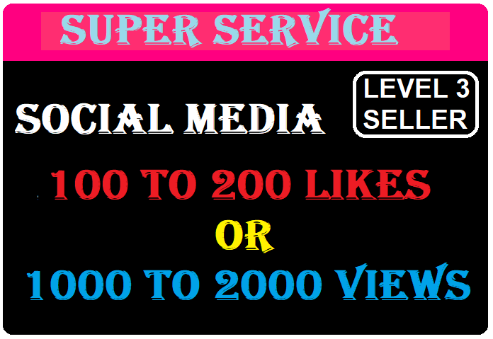 Instant 100 To 200 Likes Or 2000 To 5000 Views