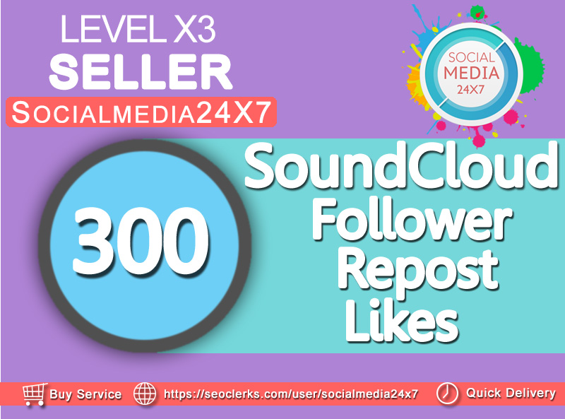 get 300 soundcloud likes/follower/repost within 24-48hrs