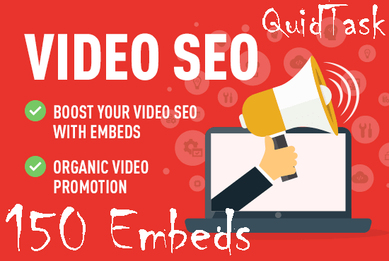 Create 150 YouTube Video Embeds and promote to 1 Million real people that will boost your Video SEO, Rank and SERP