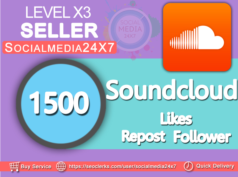 Get an Instant delivery 1500 Soundlcoud follower/likes/repost cheapest service ever