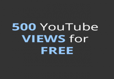 Get 500 YouTube Views For Free