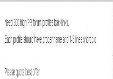 Need 1000 High PR forum profiles