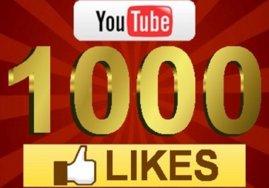 I need 1000 YouTube FAST LIKES Within 1 hour
