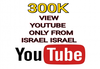 We need urgent 100k views from users only from Israel, israel only