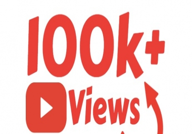 Super Fast 100,000+ High Quality Youtube views For 20