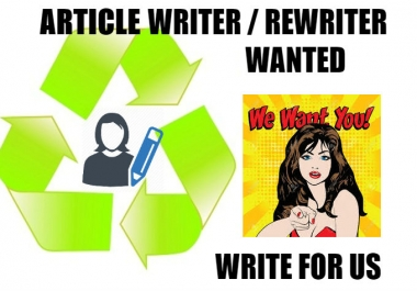 Someone to quickly rewrite an article/articles on me must be quick and responsive