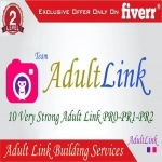 I will add your adult website link to my 10 sites for 12 weeks