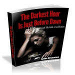 Addiction Stories Real Life - The Darkest Hour is Just Before Dawn
