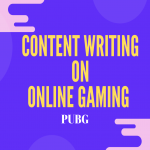Content Writing on Online Gaming PUBG